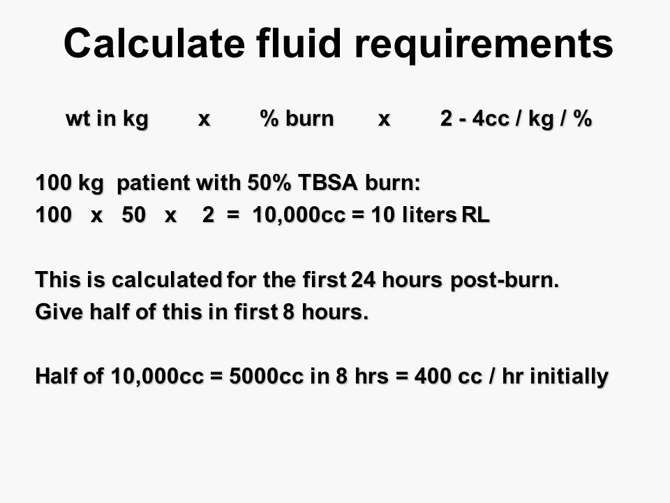 Calculate fluid requirements