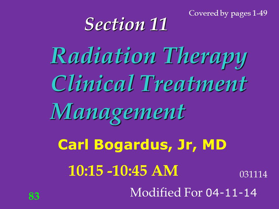 Section 11 Radiation Therapy Clinical Treatment Management