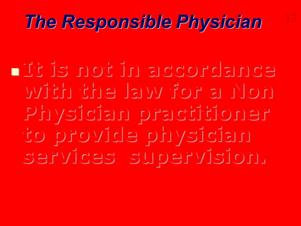 The Responsible Physician