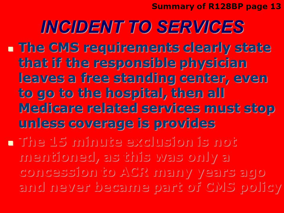 Summary of R128BP page 13 INCIDENT TO SERVICES.