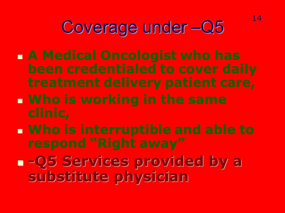 Coverage under –Q5 -Q5 Services provided by a substitute physician