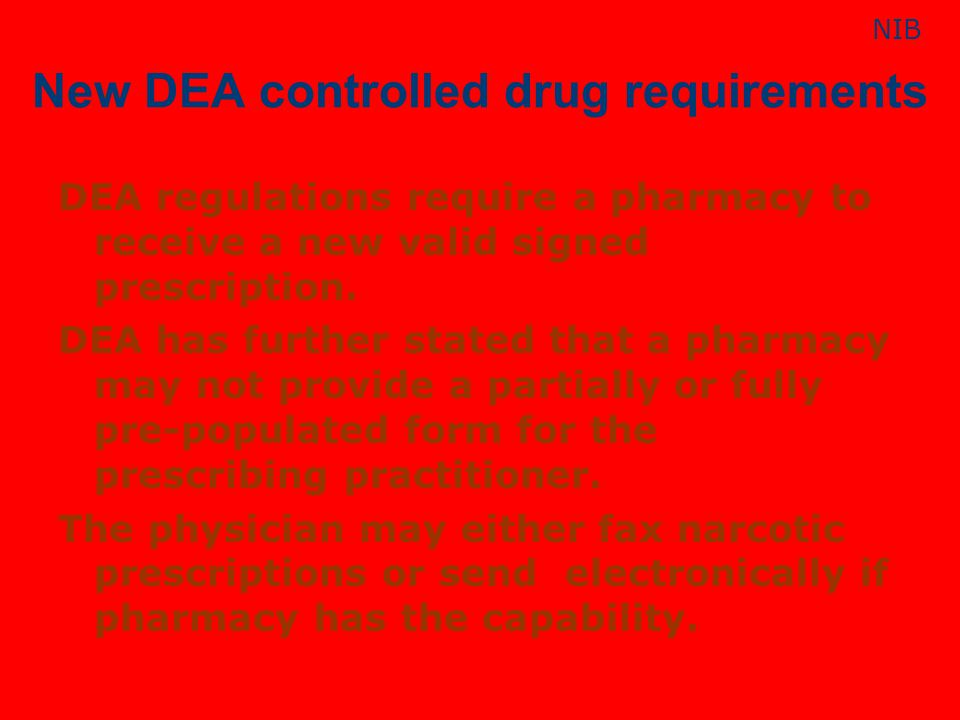 New DEA controlled drug requirements