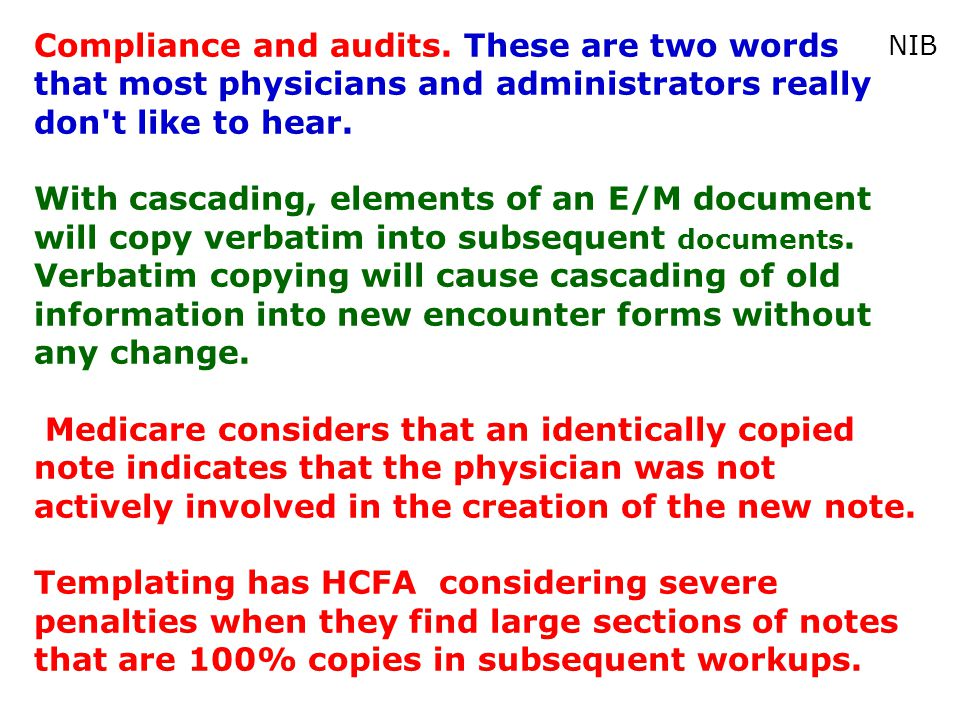 Compliance and audits. These are two words that most physicians and administrators really don t like to hear.