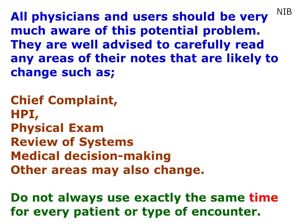 Medical decision-making Other areas may also change.