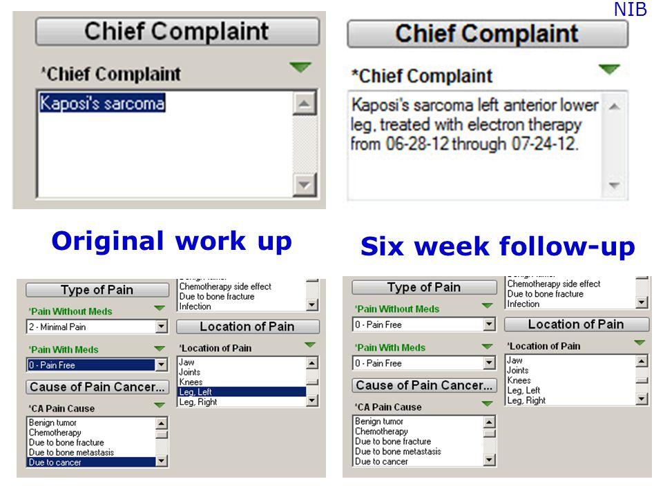 NIB Original work up Six week follow-up