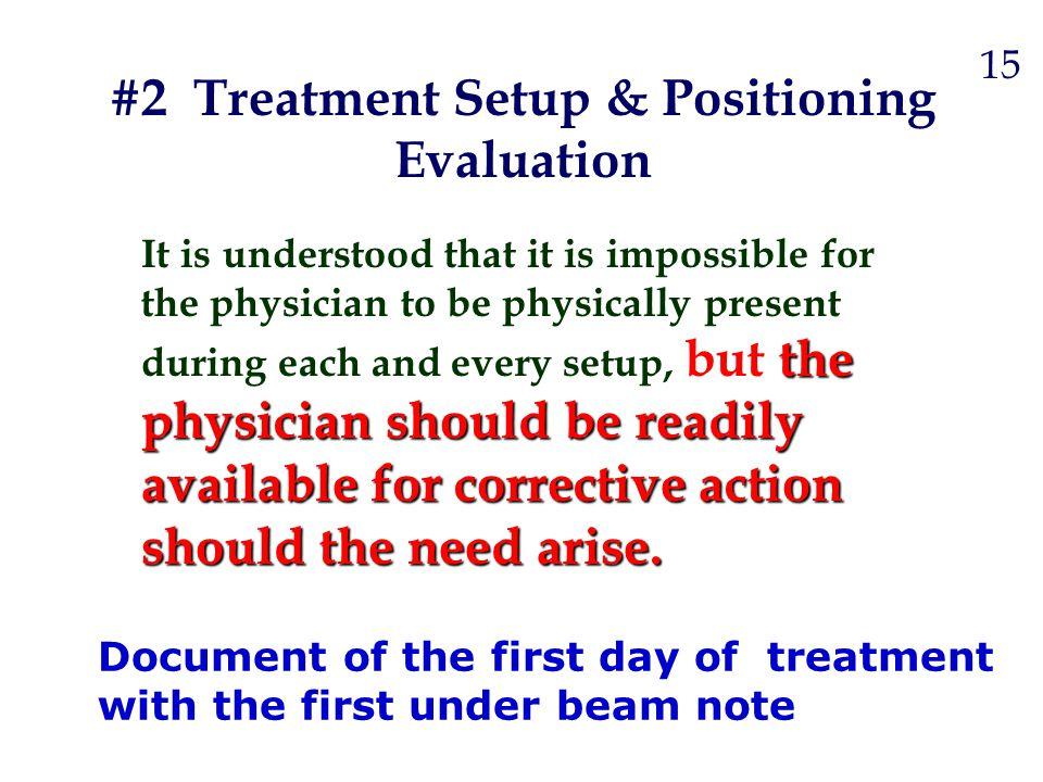#2 Treatment Setup & Positioning Evaluation