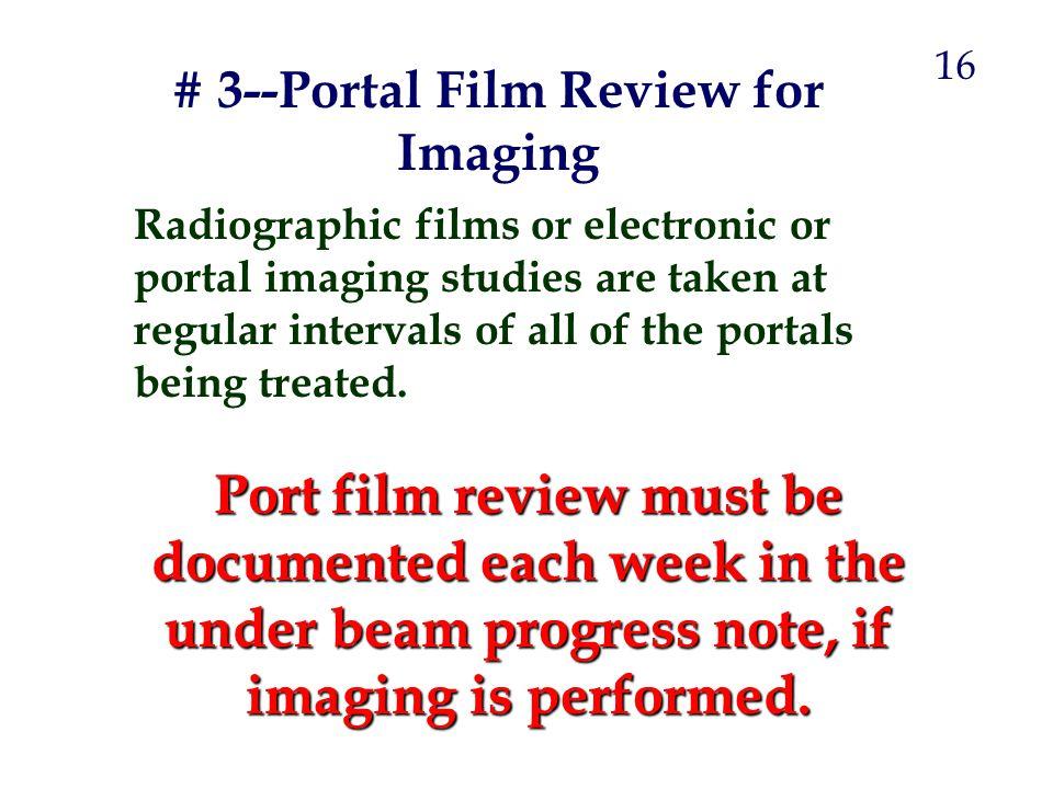 # 3--Portal Film Review for Imaging