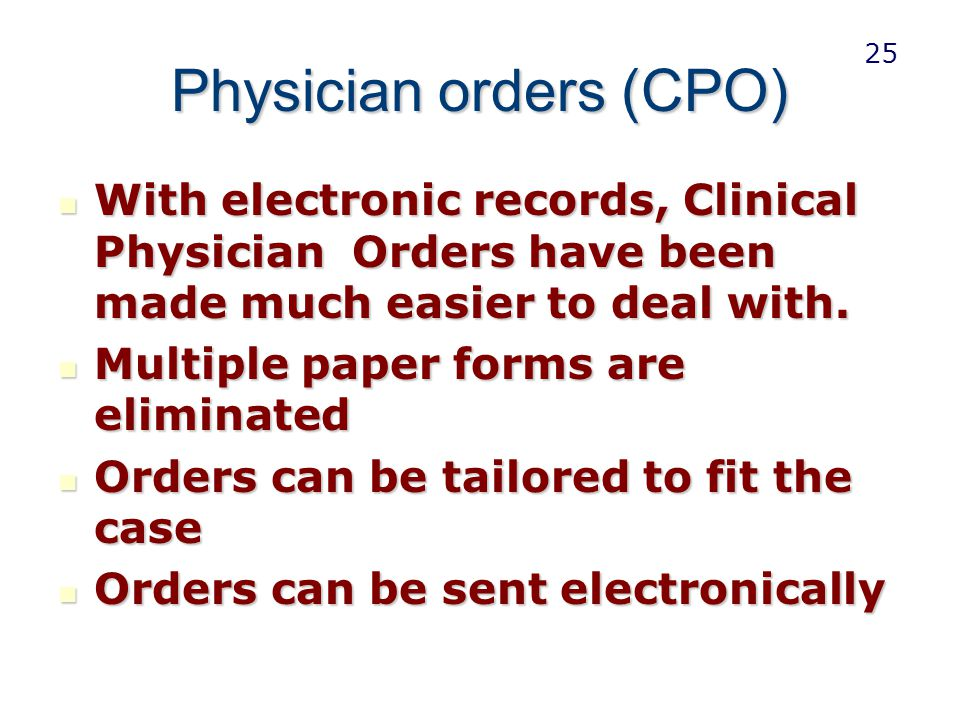 Physician orders (CPO)