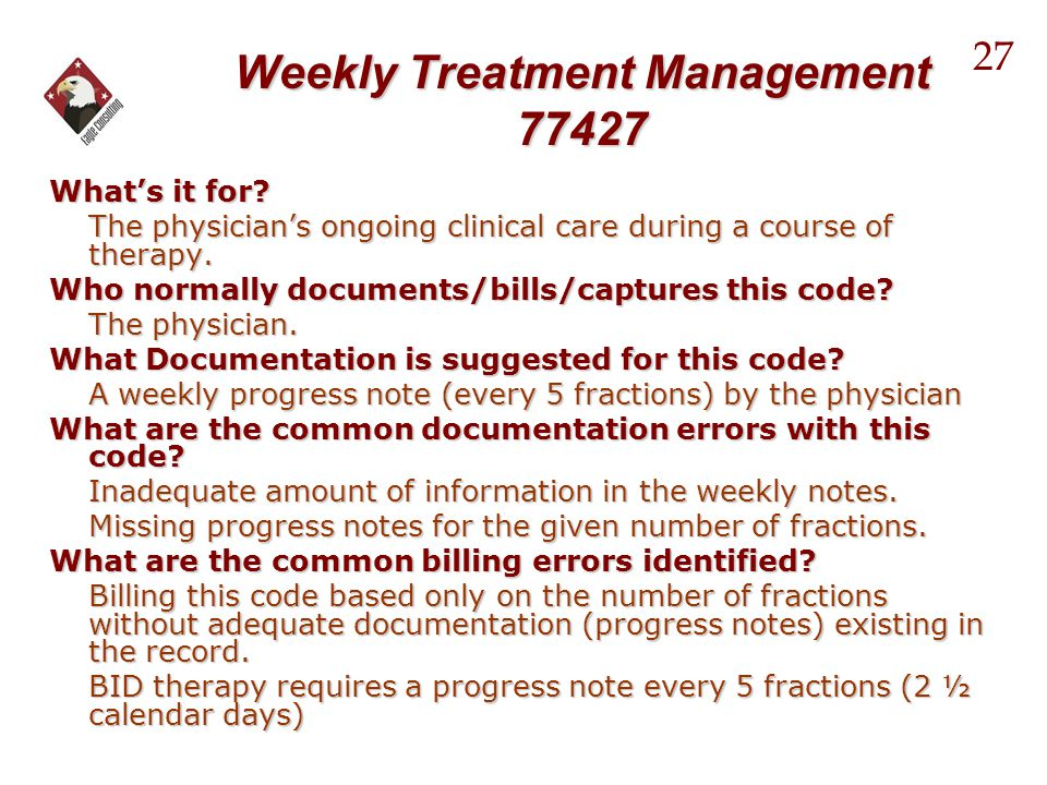 Weekly Treatment Management 77427