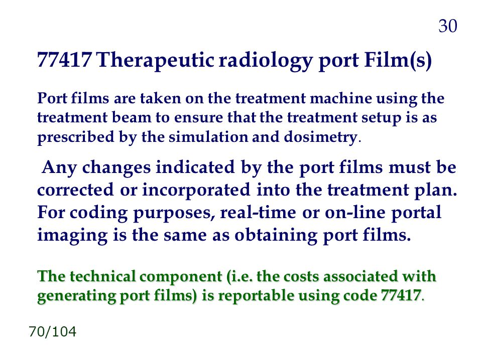 77417 Therapeutic radiology port Film(s)