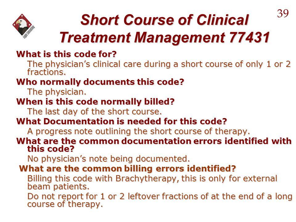 Short Course of Clinical Treatment Management 77431