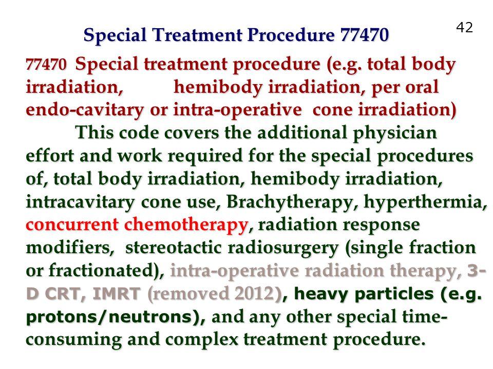 Special Treatment Procedure 77470