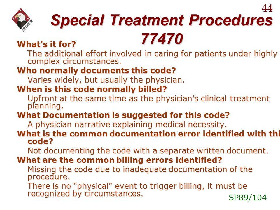 Special Treatment Procedures 77470
