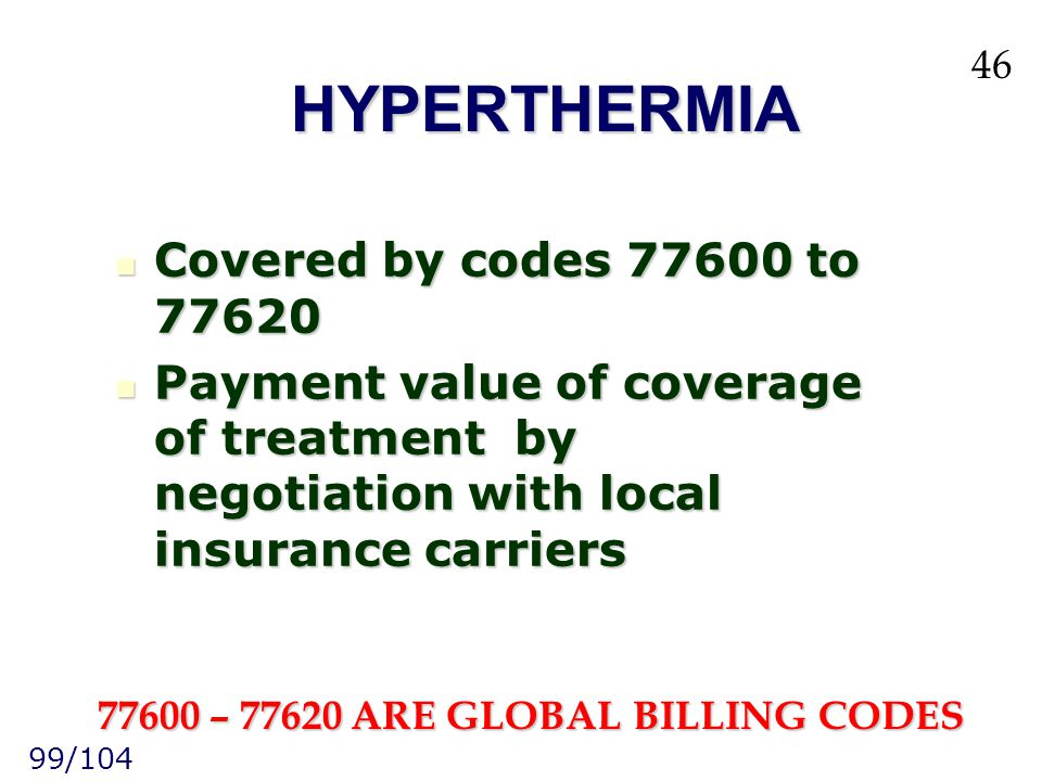 77600 – 77620 ARE GLOBAL BILLING CODES