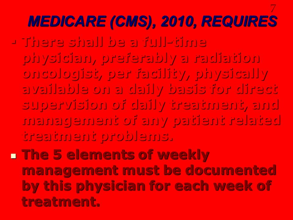 MEDICARE (CMS), 2010, REQUIRES