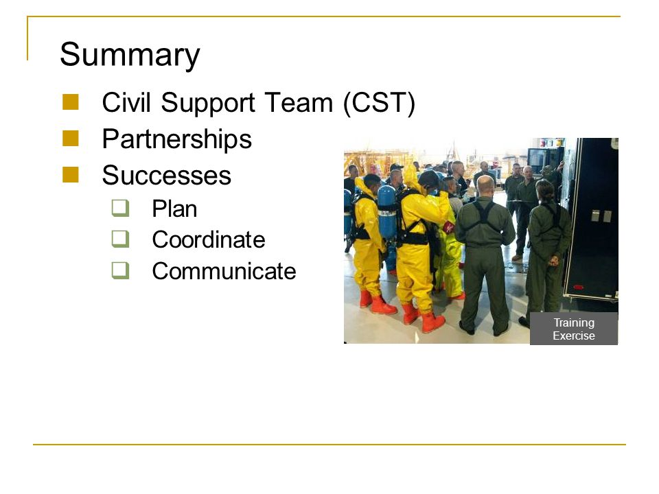 Summary Civil Support Team (CST) Partnerships Successes Plan
