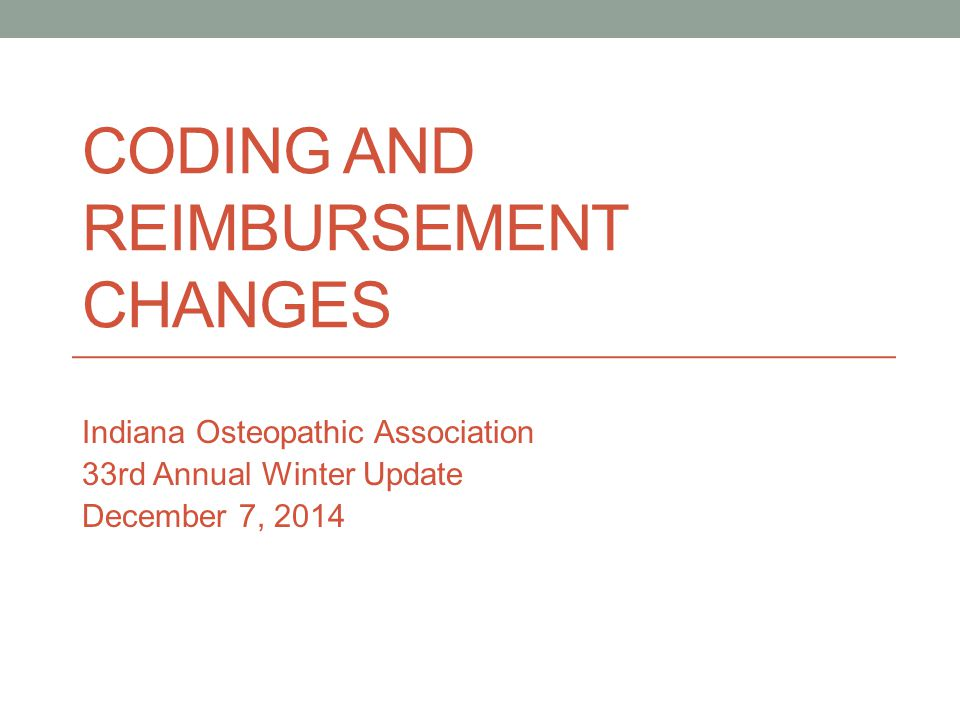 Coding and Reimbursement Changes