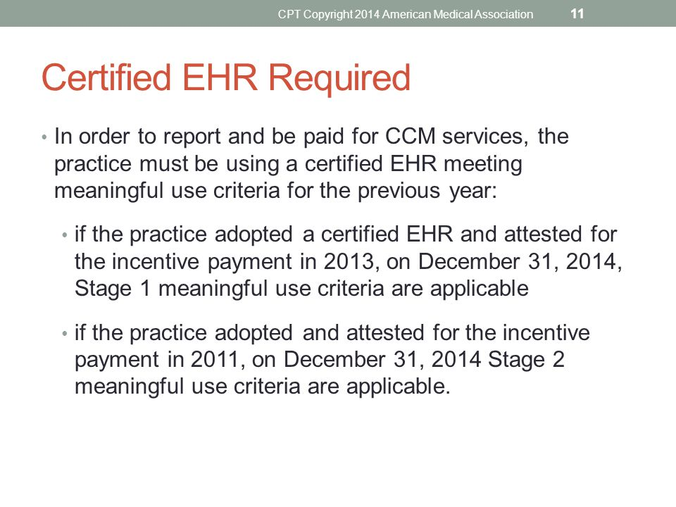 Certified EHR Required