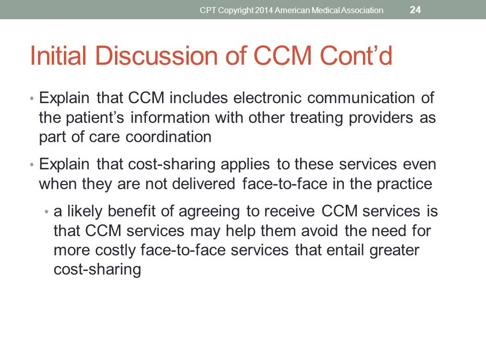 Initial Discussion of CCM Cont'd