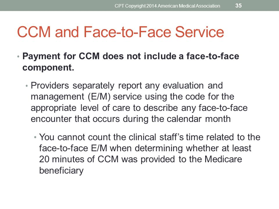 CCM and Face-to-Face Service