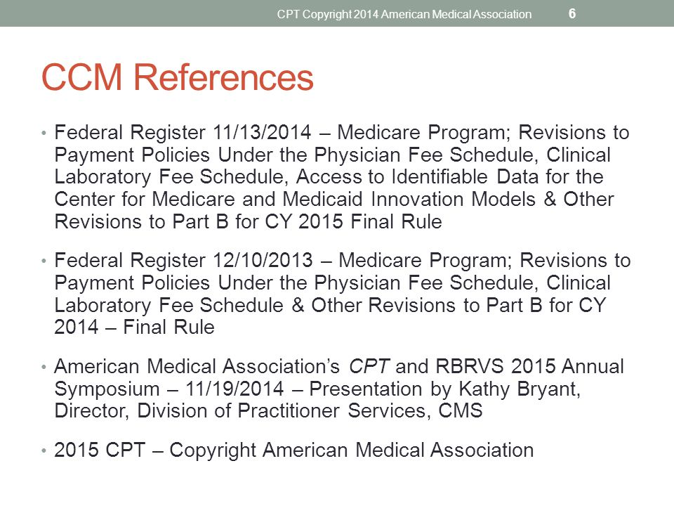 CPT Copyright 2014 American Medical Association
