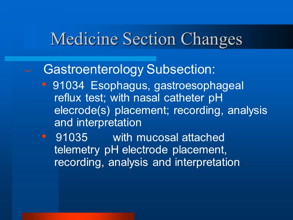 Medicine Section Changes