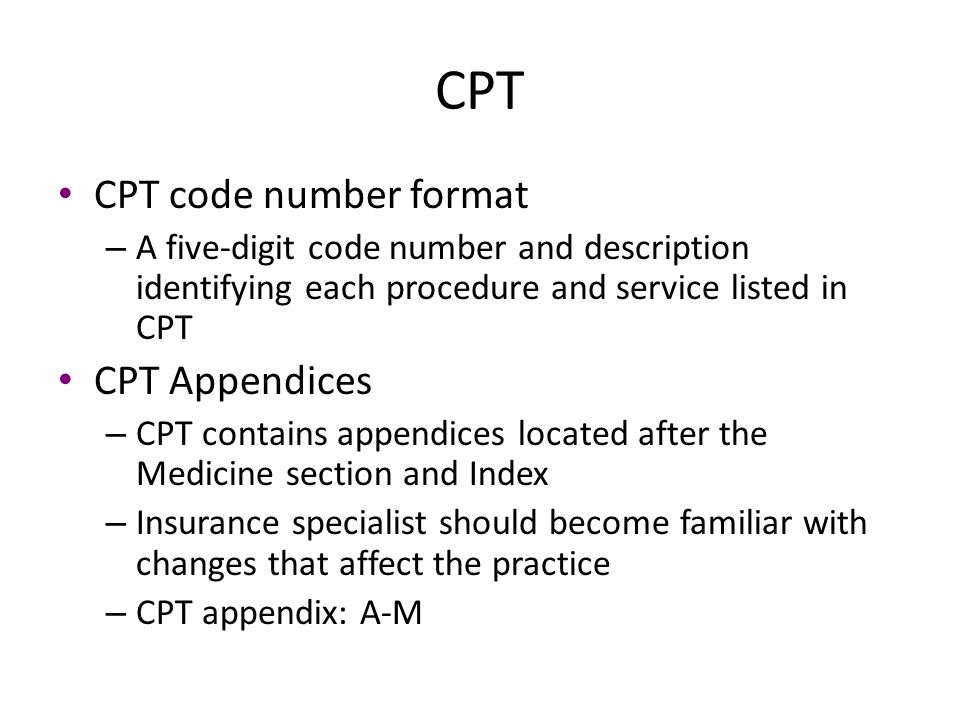 CPT CPT code number format CPT Appendices