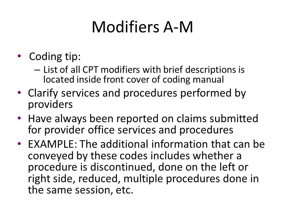 Modifiers A-M Coding tip: