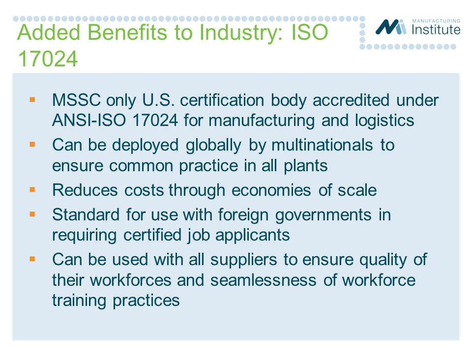 Added Benefits to Industry: ISO 17024