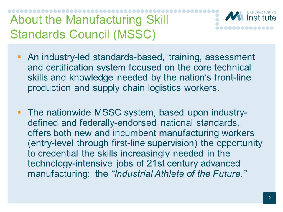 About the Manufacturing Skill Standards Council (MSSC)