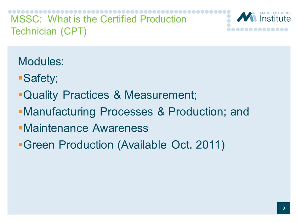 MSSC: What is the Certified Production Technician (CPT)
