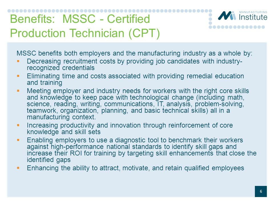Benefits: MSSC - Certified Production Technician (CPT)