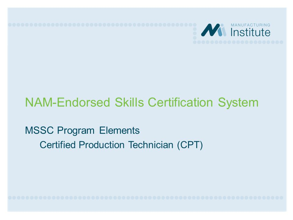 NAM-Endorsed Skills Certification System