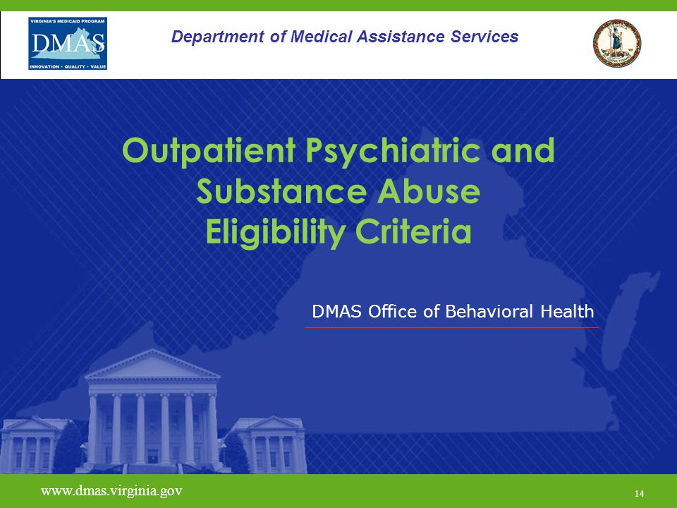 Outpatient Psychiatric and Substance Abuse Eligibility Criteria