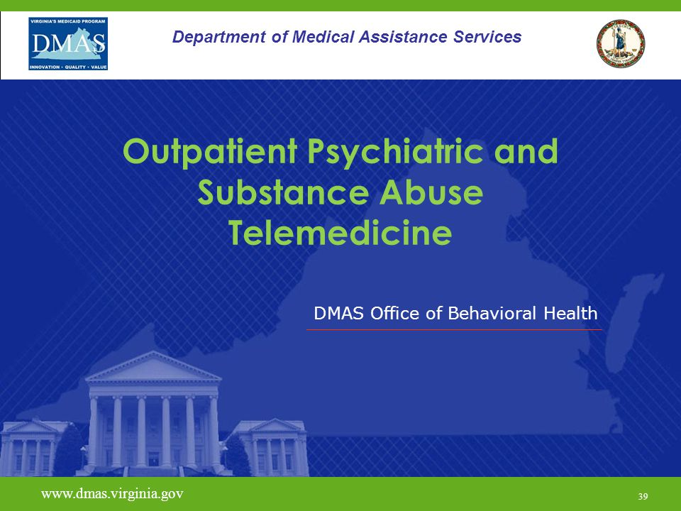 Outpatient Psychiatric and Substance Abuse Telemedicine