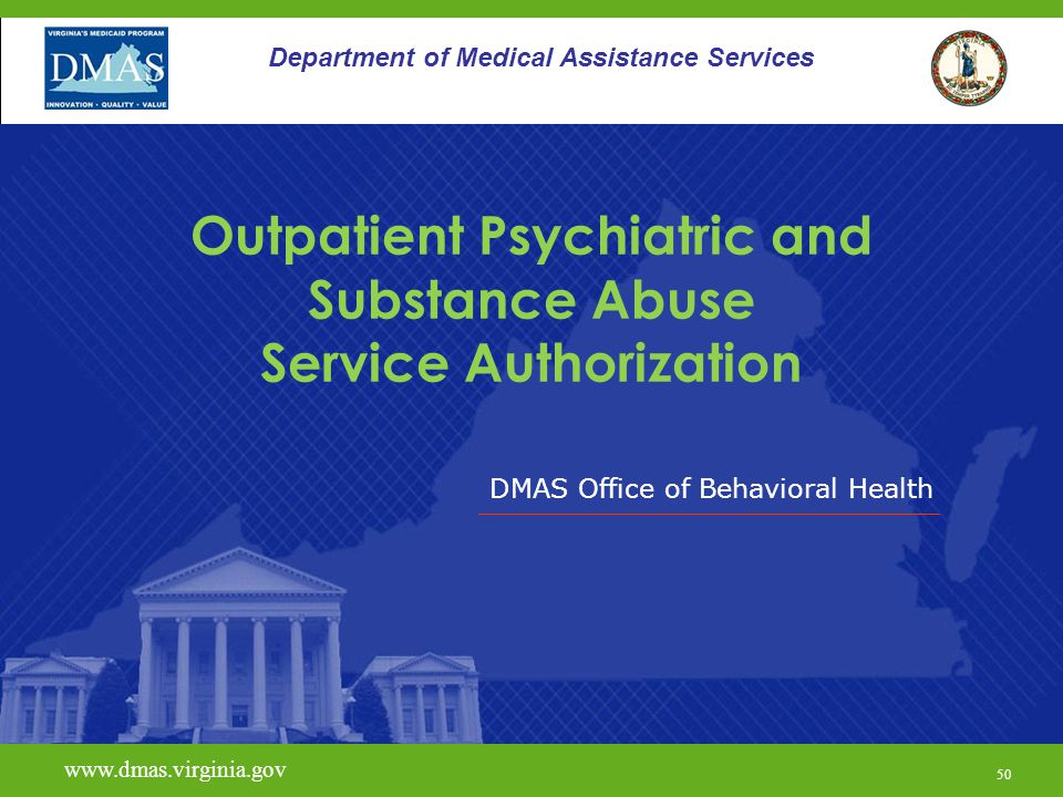 Outpatient Psychiatric and Substance Abuse Service Authorization
