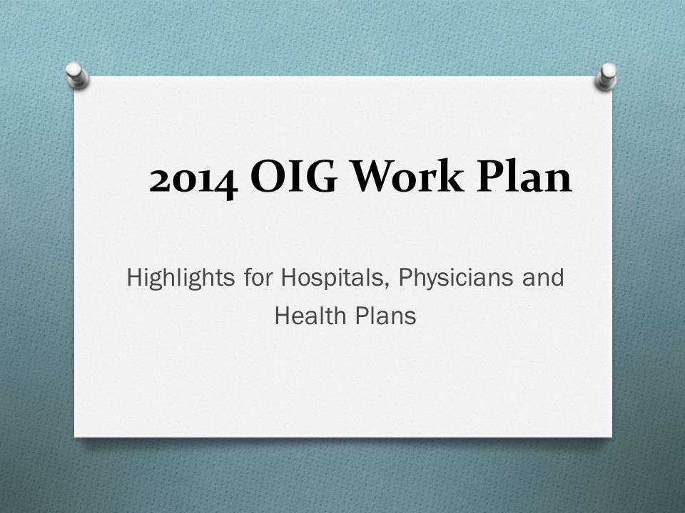 Highlights for Hospitals, Physicians and Health Plans