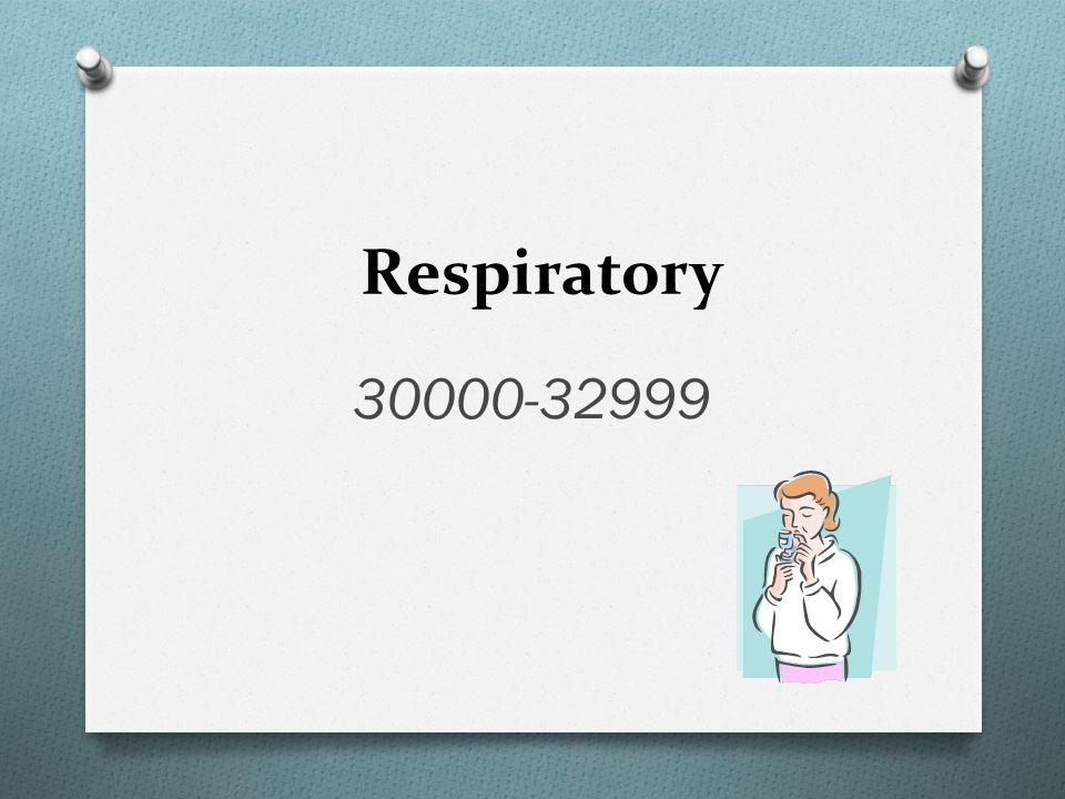 Respiratory 30000-32999