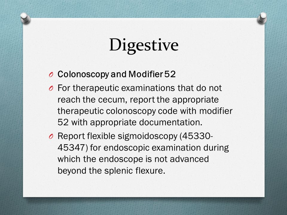Digestive Colonoscopy and Modifier 52