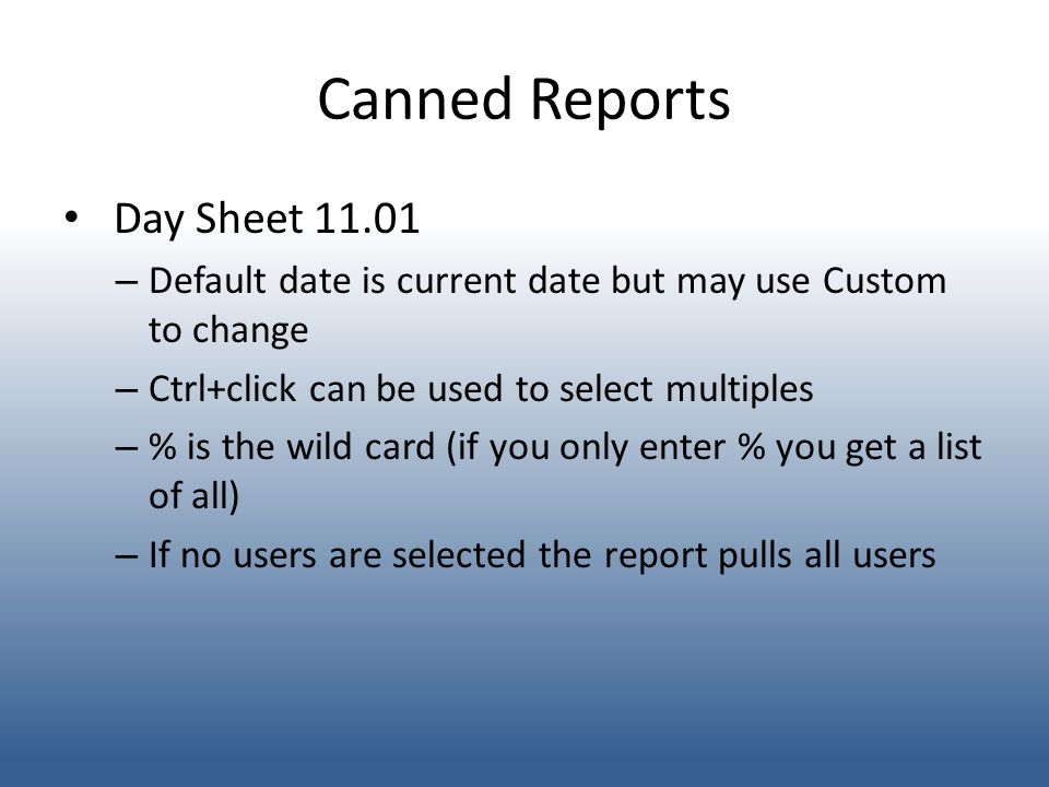 Canned Reports Day Sheet 11.01