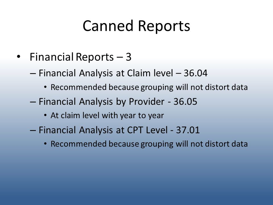 Canned Reports Financial Reports – 3