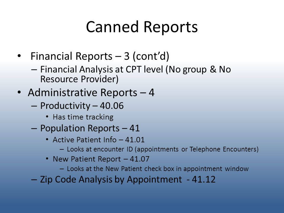 Canned Reports Financial Reports – 3 (cont'd)