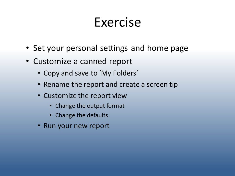 Exercise Set your personal settings and home page