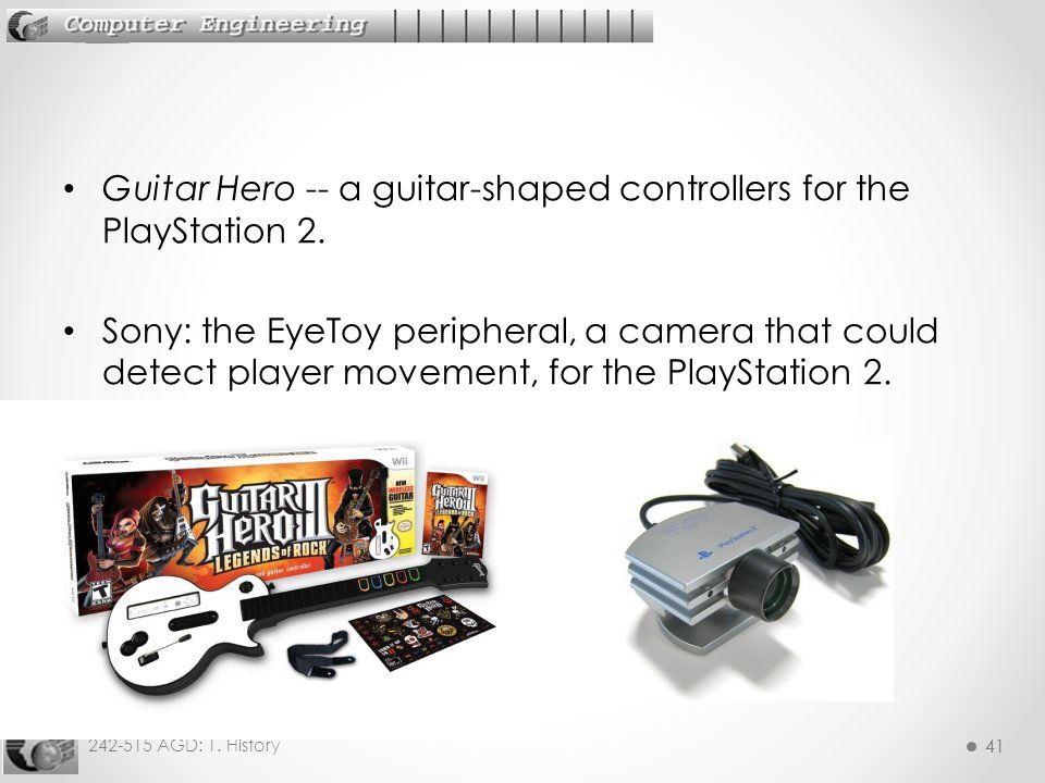 Guitar Hero -- a guitar-shaped controllers for the PlayStation 2.