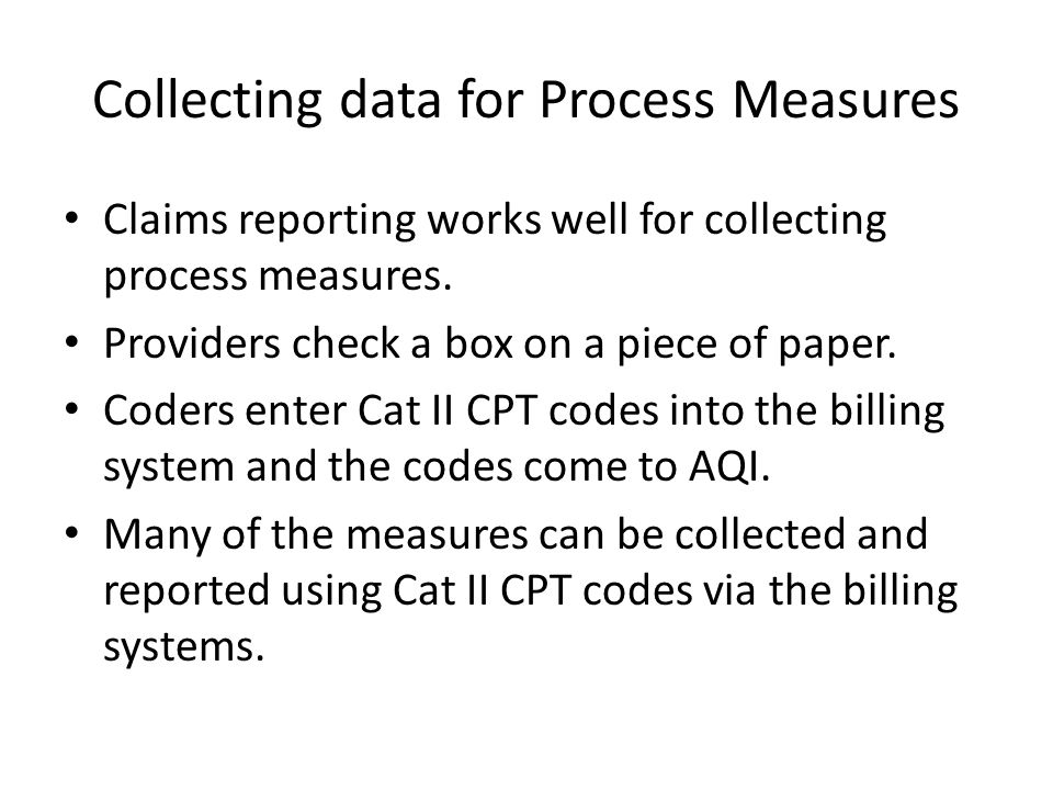 Collecting data for Process Measures