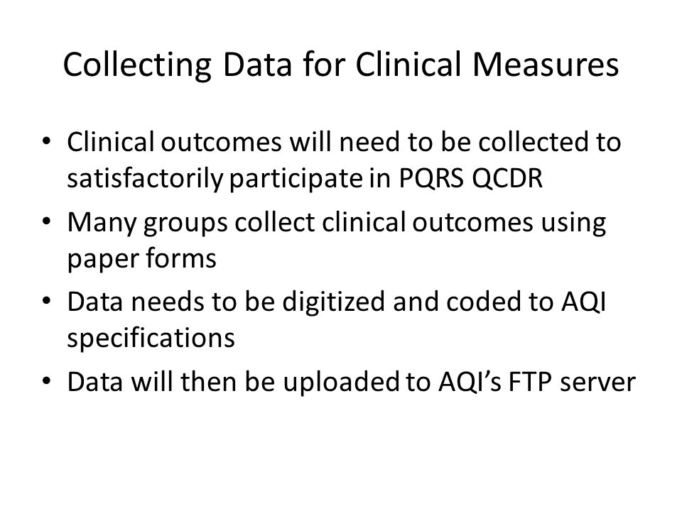 Collecting Data for Clinical Measures