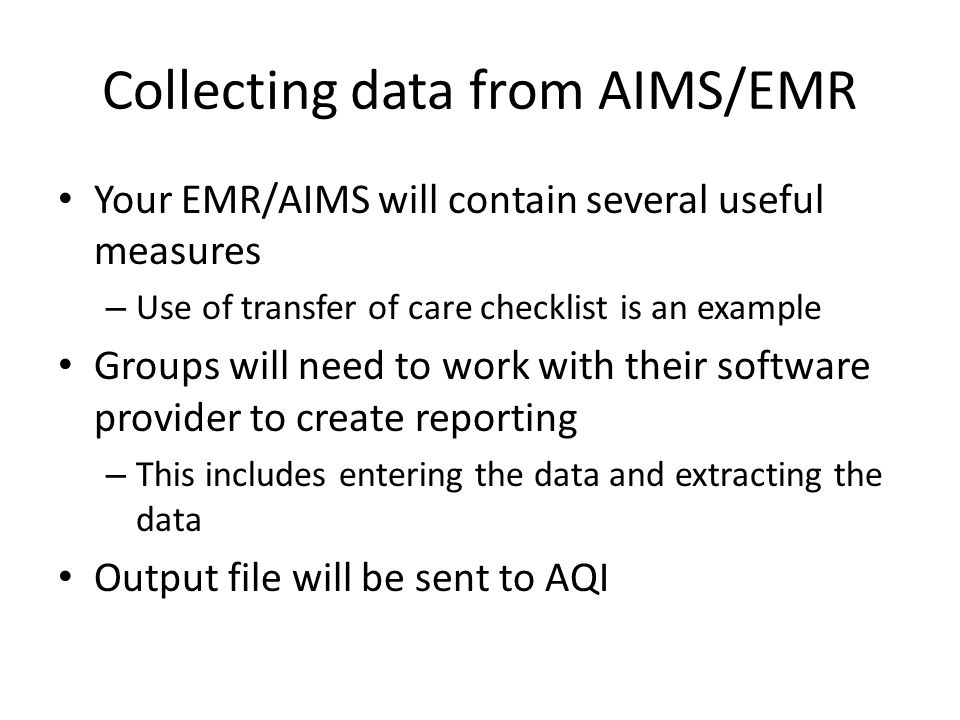 Collecting data from AIMS/EMR