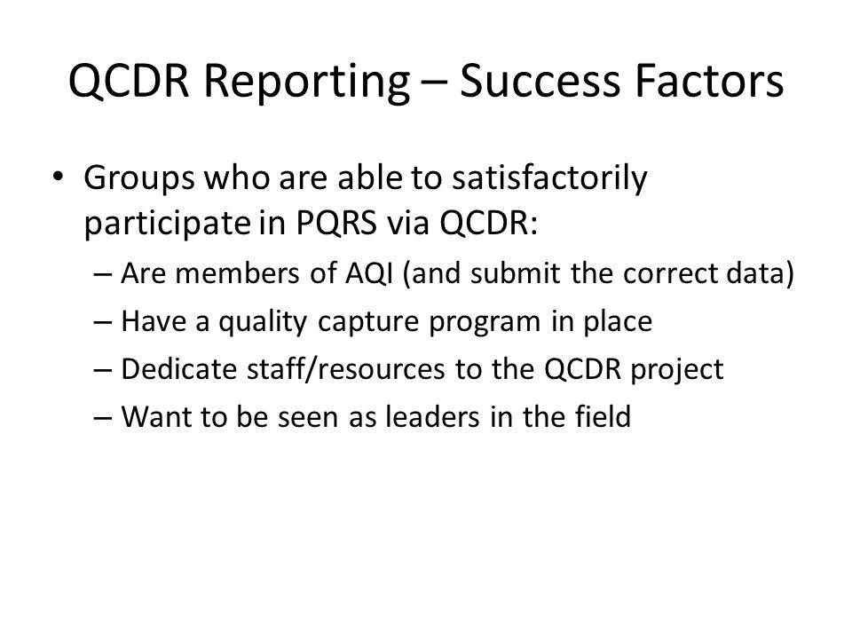 QCDR Reporting – Success Factors