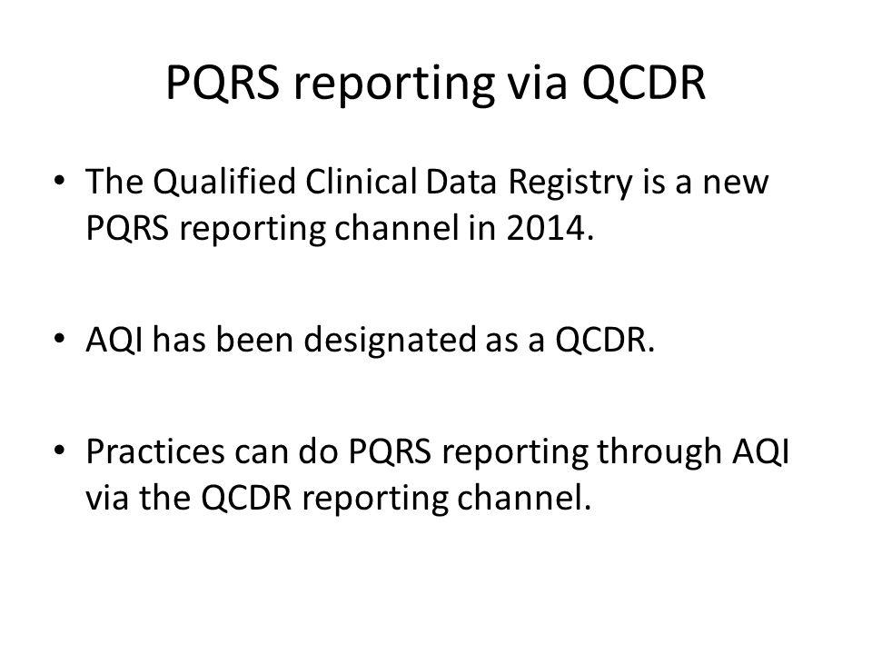 PQRS reporting via QCDR