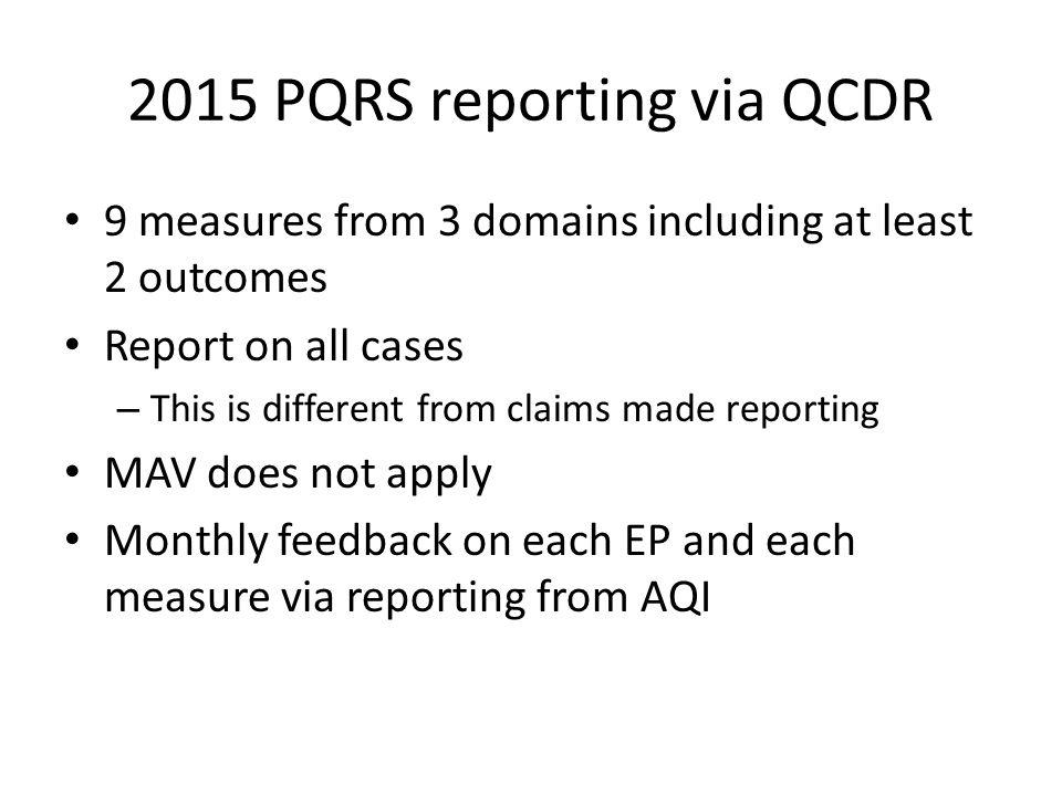 2015 PQRS reporting via QCDR